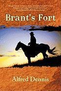Brant's Fort - Dennis, Alfred