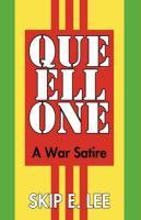 Que Ell One: A War Satire - Skip E. Lee, E. Lee