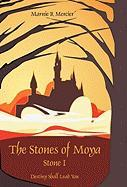 The Stones of Moya: Stone I-Destiny Shall Lead You - Marnie Mercier, Mercier