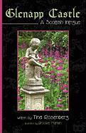 Glenapp Castle: A Scottish Intrigue Rosenberg Tina Rosenberg Author