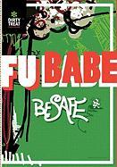 Be Safe - Babe, Fu