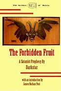 The Forbidden Fruit - Post, James Nathan
