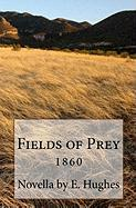 Fields of Prey - Hughes, E.