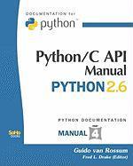 Python/C API Manual - Python 2.6 - Van Rossum, Guido; Drake, Fred L. , Jr.