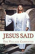 Jesus Said - Carpenter, The Village; Emerson, Minister Charles Lee