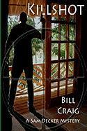 Killshot - Craig, Bill