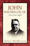 John MacMillan, Sr. - McMillan, Adell