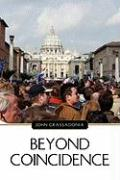 Beyond Coincidence - Grassadonia, John