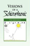 Visions of a Schizophrenic - Rawlings, Tim