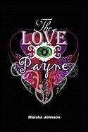 The Love of Payne - Johnson, M.