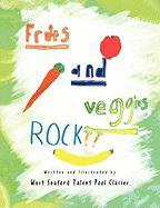Fruits and Veggies Rock!! - Classes, West Seaford Talent Pool