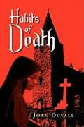 Habits of Death - Duvall, Joan
