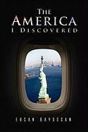 The America I Discovered - Baydogan, Ercan