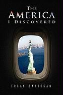 The America I Discovered - Baydogan, Ercan