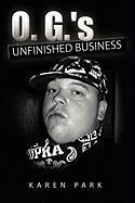 O. G.'s Unfinished Business - Park, Karen
