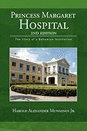 Princess Margaret Hospital - Munnings, Harold Alexander Jr.