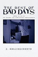 The Best of Bad Days - Hollingsworth, C.