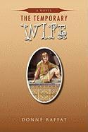 The Temporary Wife - Raffat, Donn; Raffat, Donne