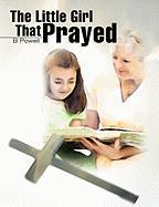 The Little Girl That Prayed - Pender, B.