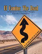 El Camino: The Road - Cochrane, Michael