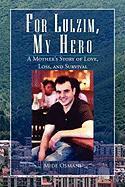For Lulzim, My Hero - Osmani, Mide