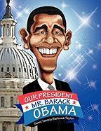 Our President Mr. Barack Obama - Barbosa, Sunni Tonitia