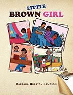 Little Brown Girl - Sampson, Barbara Hurston