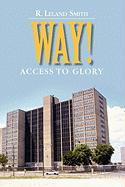 Way! - Smith, R. Leland