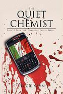 The Quiet Chemist - Kahn, Peggie