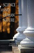 Science and Human Nature - Phd, Donald W. Werner
