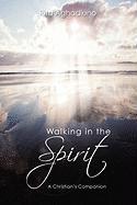 Walking in the Spirit - Aghadiuno, Rita