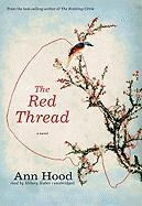 The Red Thread - Hood, Ann