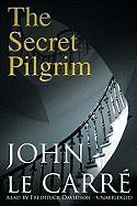 The Secret Pilgrim - Le Carre, John