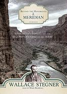 Beyond the Hundredth Meridian: John Wesley Powell and the Second Opening of the West - Stegner, Wallace Earle