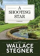 A Shooting Star - Stegner, Wallace Earle