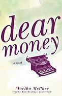 Dear Money - McPhee, Martha