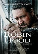 Robin Hood: The Story Behind the Legend - Coe, David B.; Helgeland, Brian