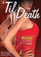 Til Death - Miasha