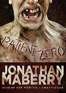 Patient Zero: A Joe Ledger Novel - Maberry, Jonathan
