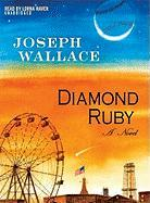 Diamond Ruby - Wallace, Joseph
