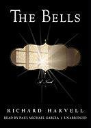 The Bells - Harvell, Richard