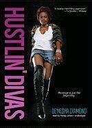 Hustlin Divas - Diamond, Denesha