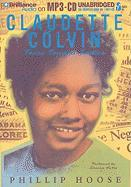 Claudette Colvin: Twice Toward Justice - Hoose, Phillip