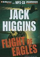 Flight of Eagles - Higgins, Jack