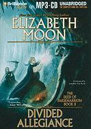 Divided Allegiance - Moon, Elizabeth
