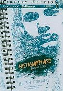 Metamorphosis: Junior Year - Franco, Betsy