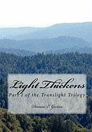 Light Thickens - Gwinn, Deanne E.