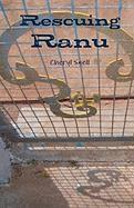 Rescuing Ranu - Snell, Cheryl