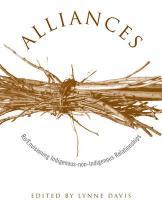 Alliances: Re/Envisioning Indigenous-Non-Indigenous Relationships