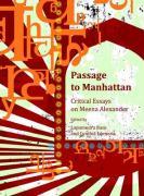 Passage to Manhattan: Critical Essays on Meena Alexander